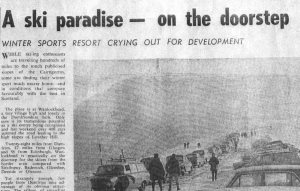 Winter sports resort crying out for development, Dumfries News, 1965